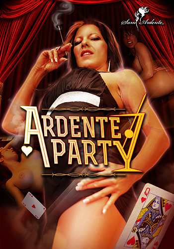 Ardente Party