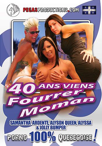 40 ans, Viens Fourrer Môman